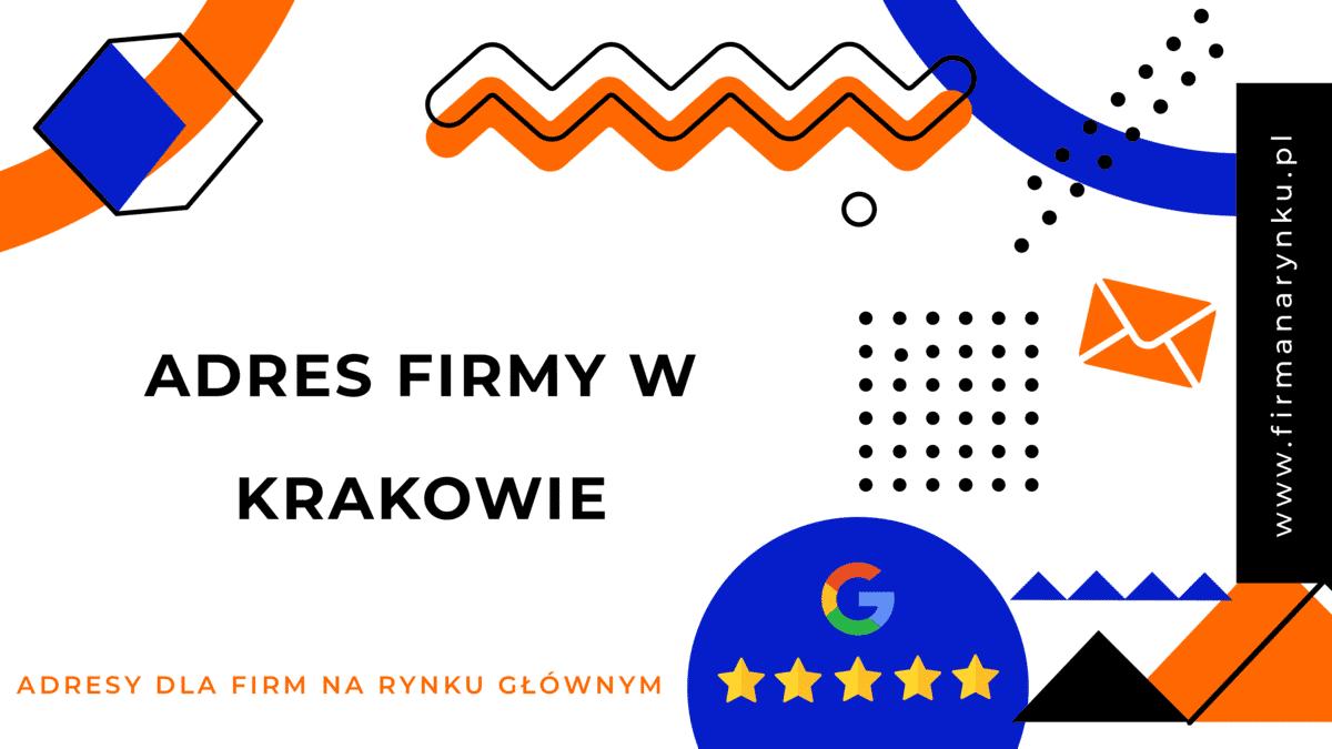 Adres firmy w Krakowie
