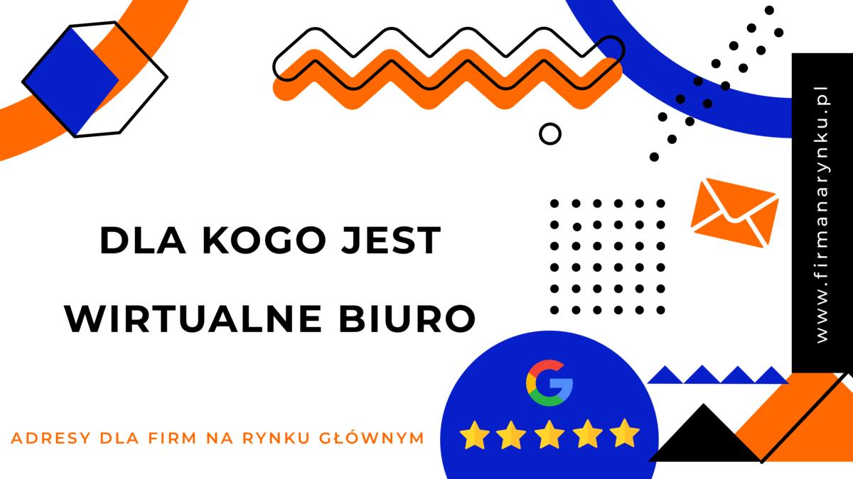 Dla kogo jest wirtualne biuro Kraków