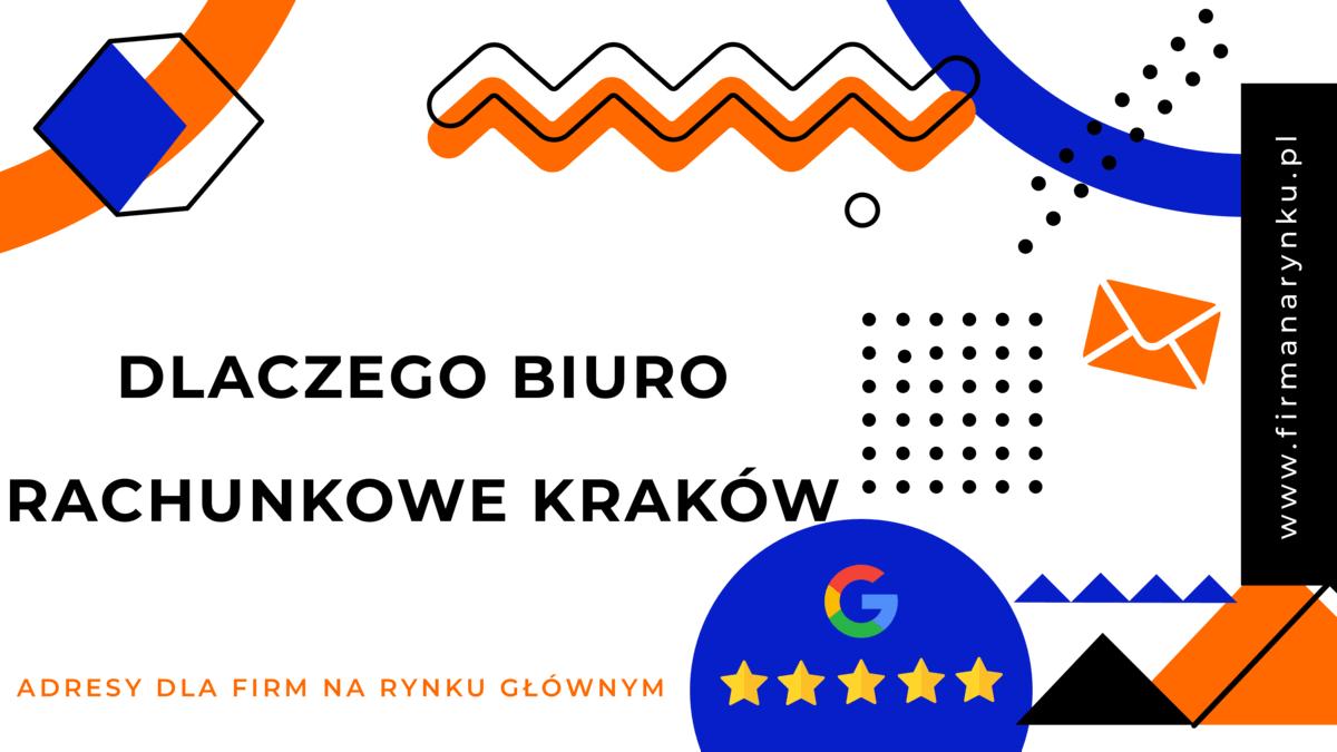 Dlaczego biuro rachunkowe Kraków