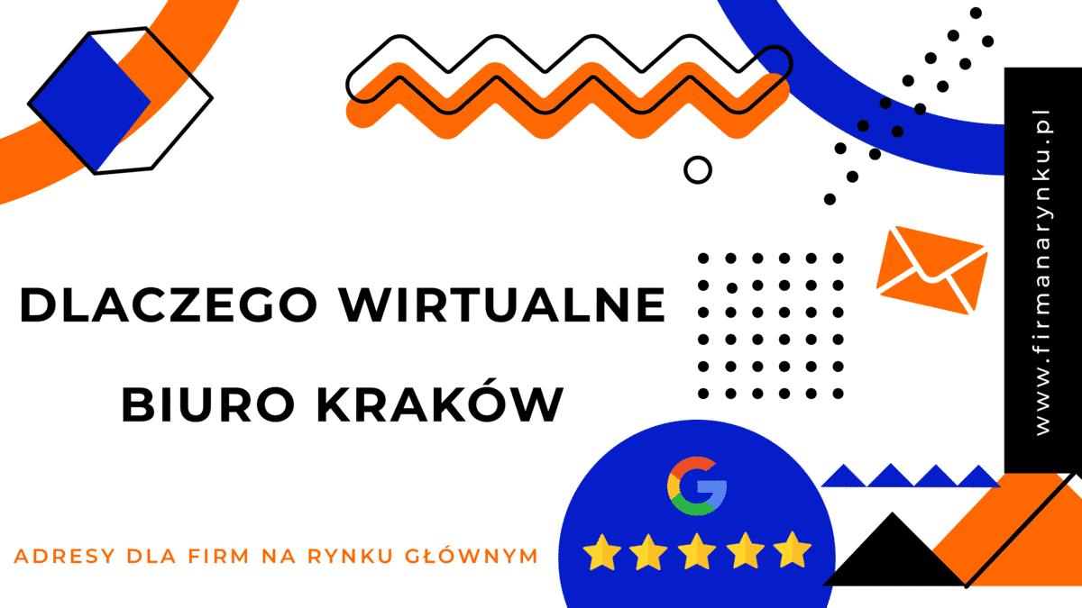 Dlaczego wirtualne biuro Kraków