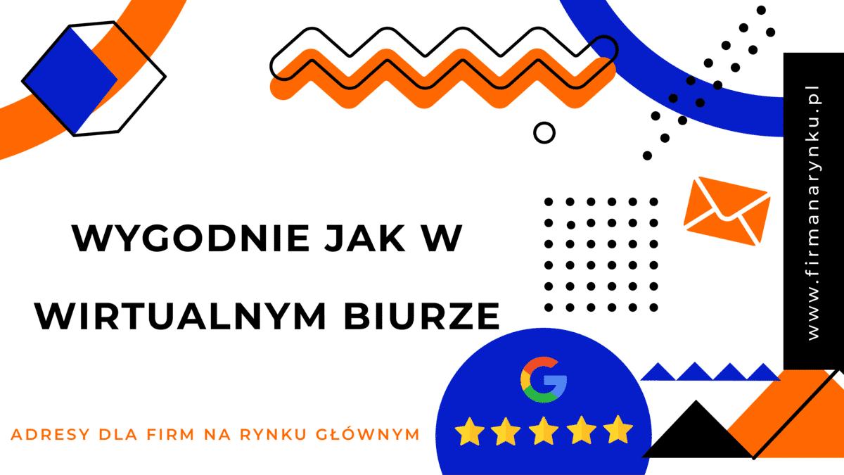 Wygodnie jak w wirtualnym biurze Kraków