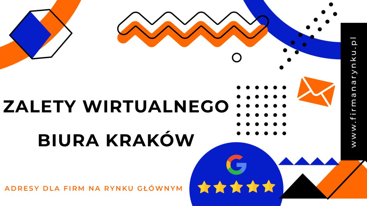 Zalety wirtualnego biura Kraków